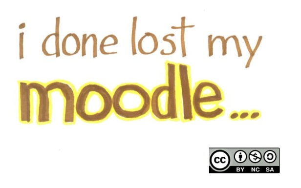 I Done Lost My Moodle